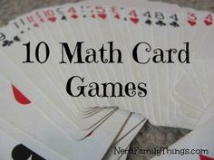 10 Math Games using a deck of playing cards #PlayingCards
