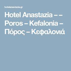 Hotel Anastazia – – Poros – Kefalonia – Πόρος – Κεφαλονιά