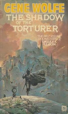 Shadow Of The Torturer (BOOK ONE - The Book of the new sun) by Gene Wolfe