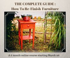 Everything you need to know to Upcycle, Restyle and Refinish furniture including Painting, Staining, Stenciling,Decouapge and so much more. Starting Your Own Business, Upcycled Furniture, Gardening Tips, Things To Come, It Is Finished, Canning, Pay Attention, Tutorials, Home Canning