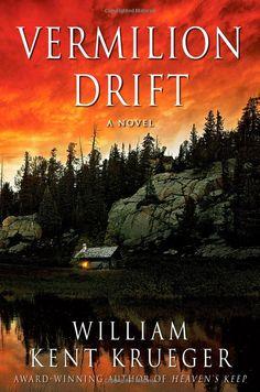 Vermilion Drift: A Novel: William Kent Krueger: 9781439153871: Amazon.com: Books