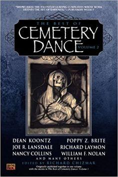 """The Best Of Cemetery Dance Volume *** Richard Chizmar Joe R Lansdale, Cemetery Dance, Dean Koontz, Penguin Random House, Good Books, Poppies, Fiction, Good Things, Reading"
