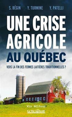 Un pilier du Québec rural est menacé, et cela nous concerne tous, [...], consommateurs comme producteurs. Ce pilier, c'est la gestion de l'offre, [..], sur lequel repose la prospérité des campagnes québécoises et, plus particulièrement, celle de nos producteurs laitiers. Aujourd'hui, le Québec entreprends à nouveau une vaste consultation sur l'avenir de son secteur bioalimentaire. On ne peut que s'en réjouir, [...]. Cote: HD 9275 Q4B43 2016