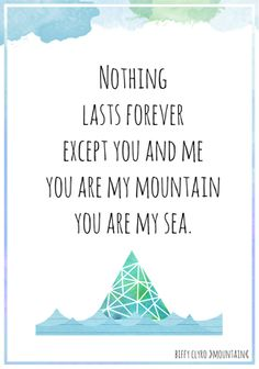"""""""you are my mountain you are my sea"""" lyrics by #biffy clyro"""