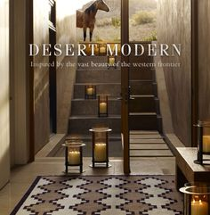 Design You Trust. - Desert Modern from Ralph Lauren Home Southwest Decor, Southwest Style, Ralph Lauren, Lofts, Halls, Real Life, Desert Homes, Boho Home, Le Far West