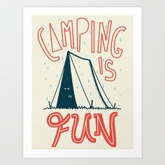 Camping Is Fun Art Print by Scarlettveith - $15.00