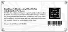 Free coffee with your breakfast item at Corner Bakery Cafe coupon via The Coupons App