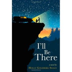 I'll be there by Holly Goldgerg Sloan