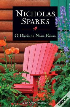 O Diário da Nossa Paixão, Nicholas Sparks - WOOK