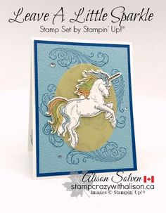 Card Share Sunday - Leave A Little Sparkle Cling Stamp Set from Stampin' Up!® (Stamp Crazy with Alison! Cards Diy, Kids Cards, Card Crafts, Paper Crafts, Unicorn Birthday Cards, Horse Cards, Cup Holders, Easel Cards, Stamping Up Cards