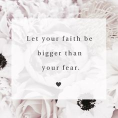 Let your faith be bigger than your fear. #faith Spiritual Quotes, Positive Quotes, Motivational Quotes, Inspirational Quotes, Random Quotes, Positive Affirmations, Faith Quotes, Bible Quotes, Fear Quotes