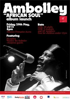 """Ambolley –  Launch of «African Soul» album.  Known as the """"father of rap"""", not only to Ghana but the world, this versatile singer, songwriter, producer, Ambolley is back to launch his 29th album. The singer and sax player, accompanied by the Sekondi Band will take us to a journey through the new opus 'African Soul', drastically different from his previous albums. This one explores the more feminine and spiritual side of the artist. Some exceptional guest artists are expected during the…"""