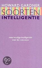Gardner, Howard. Soorten intelligentie: meervoudige intelligenties voor de 21ste eeuw. Plaats:159.95 GARD