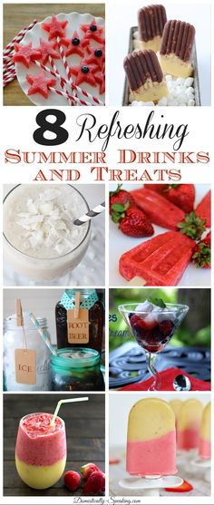 8 Refreshing Summer Drinks and Treats