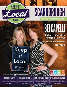 A cover shot I did of Bei Capelli .  Keep It Local Maine is a great way to promote your business in Scarborough,Saco, Cape Elizabeth and Biddeford, Maine . Owned and operated by Todd & Kimberly Regoulinsky. Check out their web site at www.KeepItLocalMaine.com for more information.  If you are in need of any type of advertising photography. please contact me at ssphoto@rocketmail.com