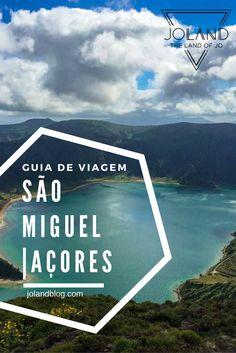 Um Guia de Viagem sobre a Ilha de São Miguel nos Açores, repleto de dicas úteis para planeares a tua viagem!
