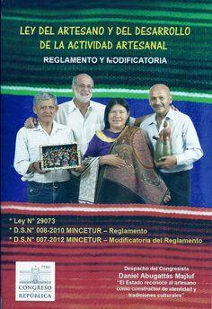 Una ley que reconoce al artesano peruano como constructor de identidades y tradiciones culturales.