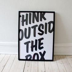 """think outside the box"" is to look further and try to not think of the obvious things, but to think beyond them. Normally, this advice belongs to creative people. However, this poster is an attempt to make everyone think this way. Plakat Design, Graphisches Design, Funny Design, Word Design, Print Design, Design Ideas, Boutique Lingerie, Funny Posters, Motivational Posters"