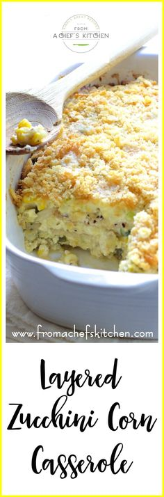 Creamy, cheesy, Southern-inspired Layered Zucchini Corn Casserole is a great way to use leftover summer vegetables!