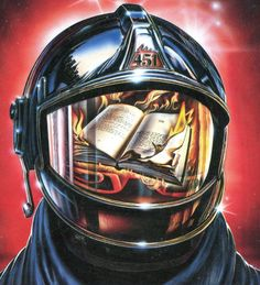 Ray Bradbury's Fahrenheit 451 introduces the main character, Guy Montag, whom is hired to be a firemen in helping burn books that exist Firefighter Emt, Volunteer Firefighter, Firefighter Tattoos, Fahrenheit 451, Fireman Tattoo, Great Sci Fi Movies, Art Science Fiction, Firefighter Photography, Fire Crafts