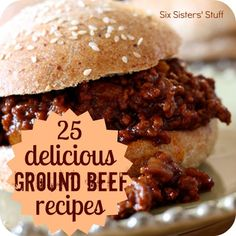 25 Delicious Ground Beef Recipes!  Look no further for what to cook for dinner from sixsistersstuff.com #beef