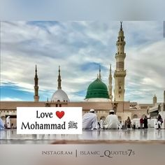 Prophet Muhammad Quotes, Poetry Pic, Islam Muslim, Madina, Ticks, Islamic Quotes, Allah, Taj Mahal, Base