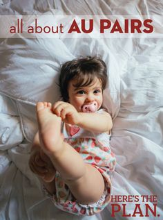 All you ever wanted to know about au pairs and how to bring one in to your family.