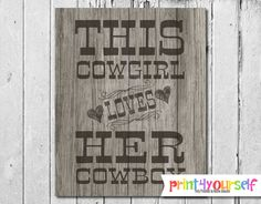 Cowgirl Sign // Instant Download 8x10 Printable by Print4Yourself Western Theme, Western Decor, Cowboys Sign, Rustic Wall Art, Party Printables, Love Her, I Shop, Signs, Wedding