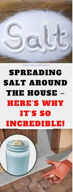 Spreading Salt Around The House -– (Here's Why It's So Incredible!)