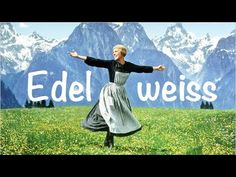 Edelweiss ♫ Lullaby for Babies - YouTube