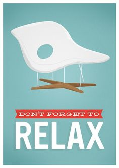 Don't forget to take time out to relax