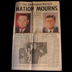 President John F Kennedy JFK Assassination Newspaper Nov. Us History, History Facts, American History, Jfk Kennedy, John F Kennedy, Kennedy Assassination, John Fitzgerald, Head Of State, Historical Pictures