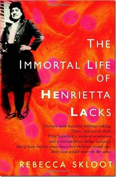 The Immortal Life of Henrietta Lacks by Rebecca Skloot. Her name was Henrietta Lacks, but scientists know her as HeLa. She was a poor Southern tobacco farmer, yet her cells--taken without her knowledge--became one of the most important tools in medicine. Reading Lists, Book Lists, Reading Time, Love Book, This Book, Books To Read, My Books, Teen Books, Thing 1