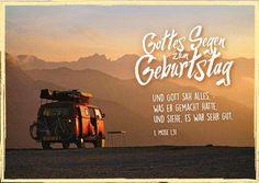 Postkarte mit Bibeltext zum Geburtstag Format: 10,5 cm x 14,8 cm Zum Geburtstag Bibeltext aus 1. Mose 1,31: Und Gott sah alles, was er gemacht hatte, und siehe, es war sehr gut.