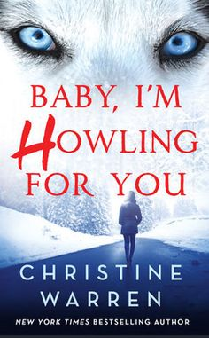 ARC Review: Baby, I'm Howling For You by Christine Warren – Under the Covers Book Blog