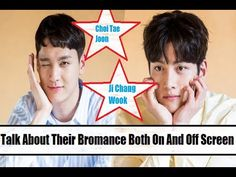 Ji Chang Wook And Choi Tae Joon Talk About Their Bromance Both On And Of...