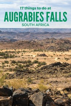 17 things to do at Augrabies Falls National Park in the Northern Cape, South Africa Kruger National Park, National Parks, Augrabies Falls, Safari, Africa Destinations, Holiday Places, Landscape Pictures, Africa Travel, Where To Go