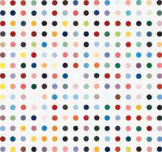 """Spot paintings - Damien Hirst  """"To create that structure, to do those colours, and do nothing. I suddenly got what I wanted. It was just a way of pinning down the joy of colour."""""""