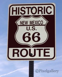 Route 66 Sign  New Mexico 8x10 Fine Art Giclee by PixelGallery