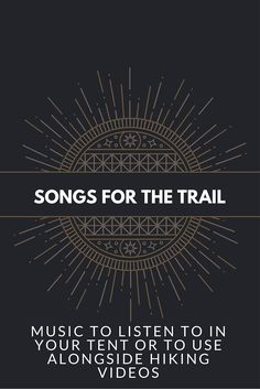 Some great tunes for a backpacking trip - trailtosummit.com