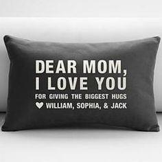 Dear Mom Throw Pillow   $54.95