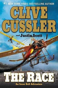 The Race (Isaac Bell #4)   by Clive Cussler, Justin Scott