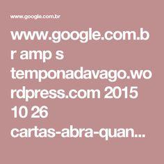 www.google.com.br amp s temponadavago.wordpress.com 2015 10 26 cartas-abra-quando-presente-para-o-namorado amp