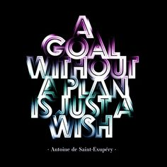 """""A goal without a plan is just a wish."" —Antoine de Saint-Exupéry by Motivational Posters, Quote Posters, Success Poster, Graphic Design Quotes, Quote Design, Design Art, Best Business Plan, Life Poster, Poster Wall"