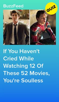 If You Havent Cried While Watching 12 Of These 52 Movies. Netflix Movies To Watch, Movie To Watch List, Sad Movies, Good Movies To Watch, Romantic Comedy Movies, Buzzfeed Movies, Best Buzzfeed Quizzes, Fun Quizzes To Take, Playbuzz Quizzes