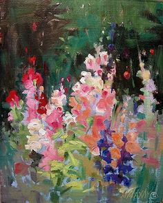 "Hollyhock Garden by Mary Maxam ~ 10"" x 8"" Oil"