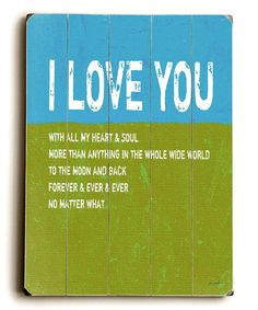 Take a look at this Green & Blue 'I Love You' Sign by Lisa Weedn on #zulily today!