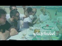 Manuel Martínez y la Felicidad en la Costa Cálida. Región de Murcia #ComunidadDeLaSonrisa - YouTube