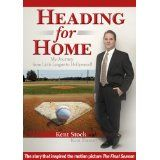 Heading for Home: My Journey from Little League to Hollywood (Kindle Edition)By Ken Fuson