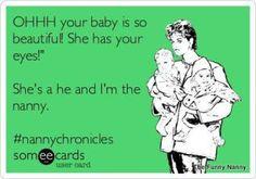 nanny humor                                                                                                                                                     More